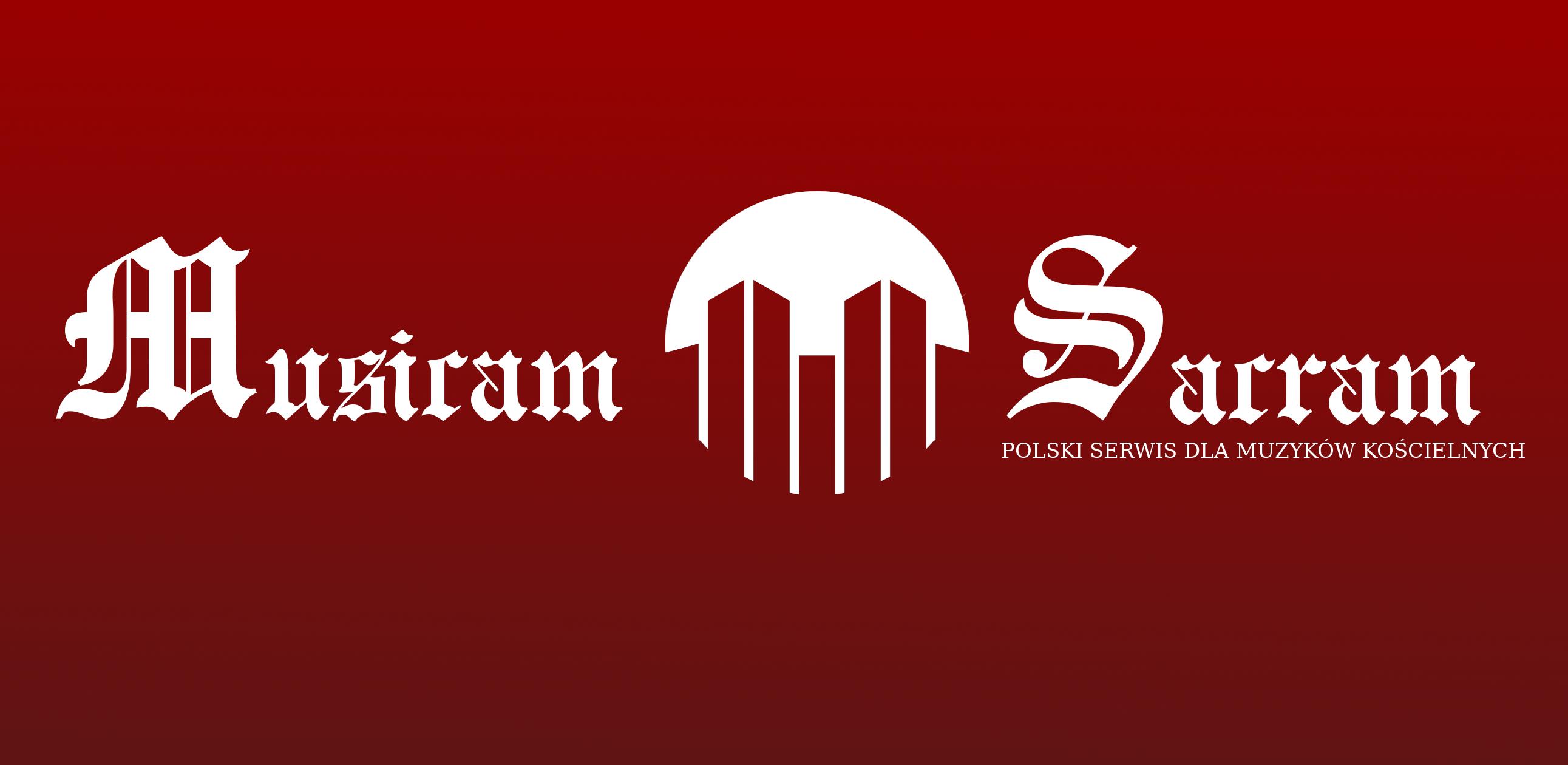 MusicamSacram - Serwis dla Muzyków kościelnych